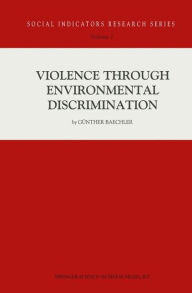 Violence Through Environmental Discrimination: Causes, Rwanda Arena, and Conflict Model - Günther Baechler