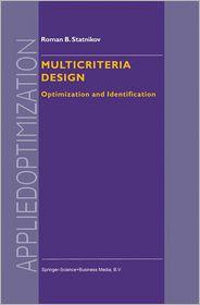 Multicriteria Design: Optimization and Identification - Roman Statnikov