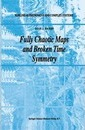 Fully Chaotic Maps and Broken Time Symmetry - Dean J. Driebe