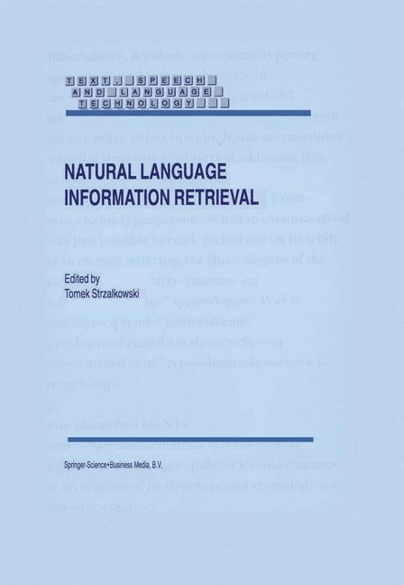 Natural Language Information Retrieval als Buch von - Springer Netherlands