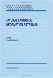 Natural Language Information Retrieval - Strzalkowski, T.