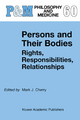 Persons and Their Bodies: Rights, Responsibilities, Relationships - Mark J. Cherry