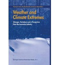 Weather and Climate Extremes - Thomas R. Karl
