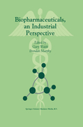 Biopharmaceuticals, an Industrial Perspective
