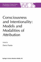Consciousness and Intentionality Models and Modalities of Attribution - Denis Fisette