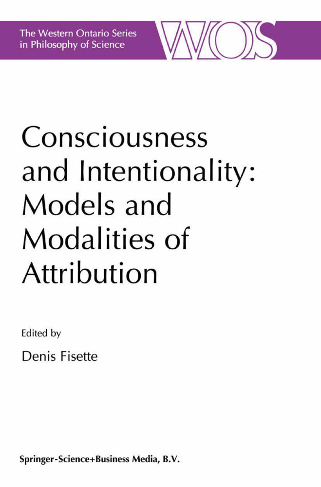 Consciousness and Intentionality: Models and Modalities of Attribution als Buch von - Springer Netherlands