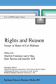 Rights and Reason - Marilyn Friedman; Larry May; K. Parsons; J. Stiff