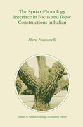 Frascarelli, M.: The Syntax-Phonology Interface in Focus and Topic Constructions in Italian
