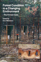 Forest Condition in a Changing Environment - Eino Malkonen