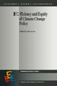 Efficiency and Equity of Climate Change Policy - Carlo Carraro