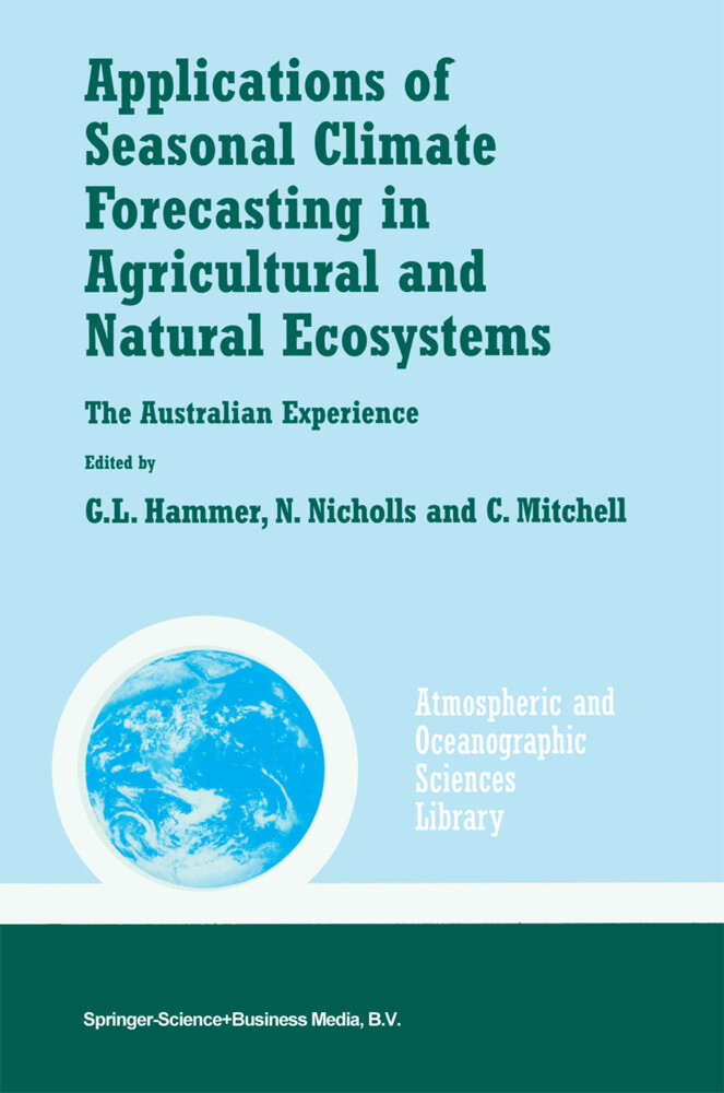 Applications of Seasonal Climate Forecasting in Agricultural and Natural Ecosystems als Buch von