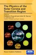 Physics of the Solar Corona and Transition Region
