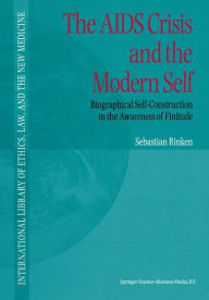 The AIDS Crisis and the Modern Self: Biographical Self-Construction in the Awareness of Finitude - S. Rinken