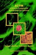 Actin: A Dynamic Framework for Multiple Plant Cell Functions (Developments in Plant and Soil Sciences)