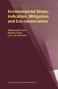 Environmental Stress: Indication, Mitigation and Eco-conservation