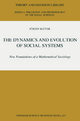 Dynamics and Evolution of Social Systems - Jurgen Kluver