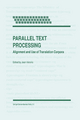 Parallel Text Processing - Jean Veronis