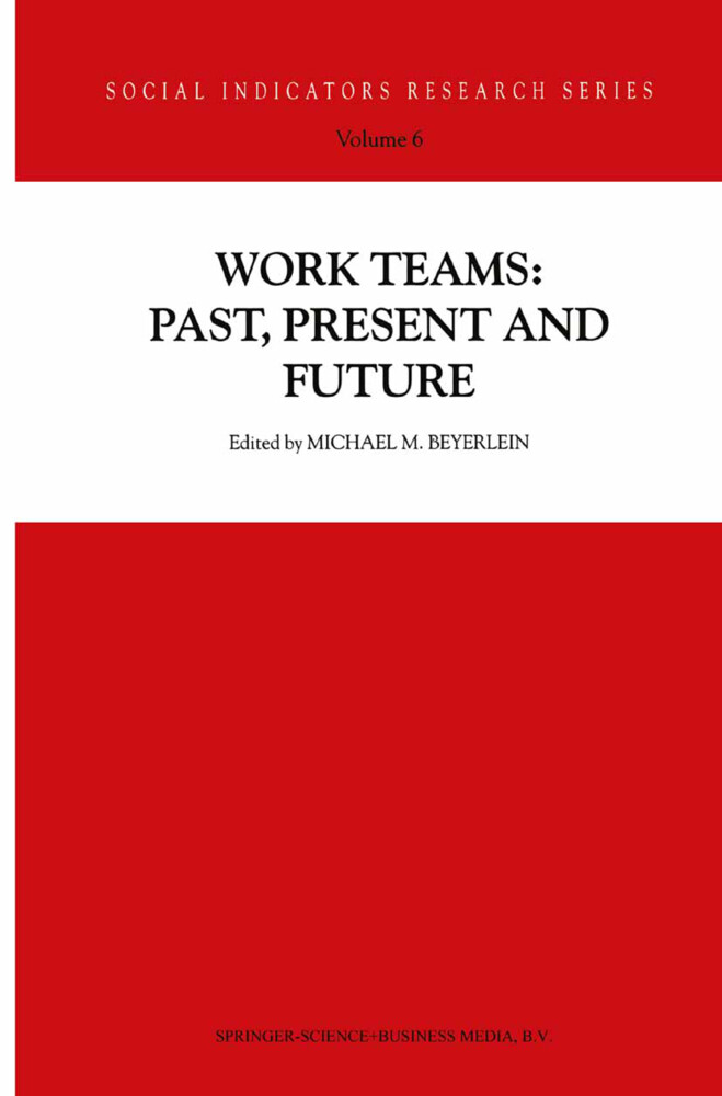 Work Teams: Past, Present and Future als Buch von