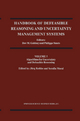 Handbook of Defeasible Reasoning and Uncertainty Management Systems - Dov M. Gabbay; Philippe Smets