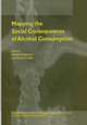 Mapping the Social Consequences of Alcohol Consumption - Harald Klingemann; Gerhard Gmel