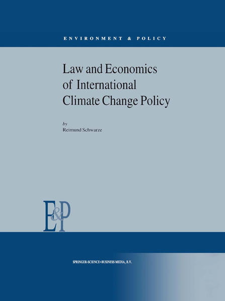 Law and Economics of International Climate Change Policy als Buch von R. Schwarze, John O. Niles, Eric Levy - Springer