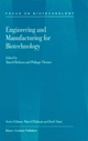 Engineering and Manufacturing for Biotechnology - M. Hofman; P. Thonart
