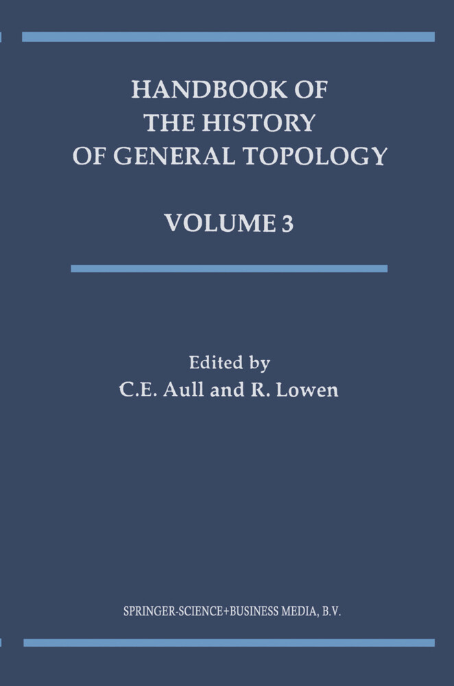 Handbook of the History of General Topology als Buch von
