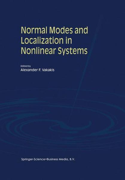 Normal Modes and Localization in Nonlinear Systems - Springer Netherland