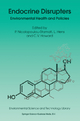 Endocrine Disrupters - Polyxeni Nicolopoulou-Stamati; Luc Hens; Vyvyan C. Howard
