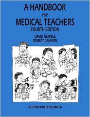 A Handbook for Medical Teachers - D.I. Newble, R.A. Cannon