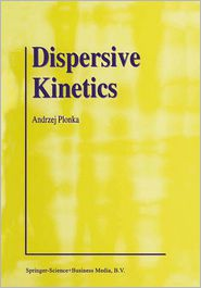 Dispersive Kinetics - Andrzej Plonka