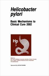 Helicobacter Pylori: Basic Mechanisms to Clinical Cure 2002 - Hunt, R. H. / Tytgat, G. N.