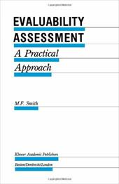 Evaluability Assessment: A Practical Approach - Smith, M. F.