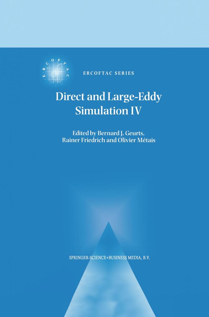 Direct and Large-Eddy Simulation IV als Buch von