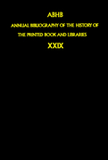 The Committee of Rare Books and Manuscripts of the International Federation of Library Associations and Institutions: Annual Bibliography of the History of the Printed Book and Libraries