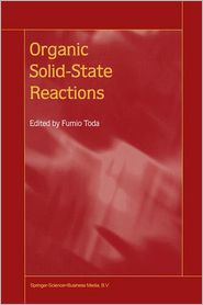 Organic Solid-State Reactions - Fumio Toda (Editor)