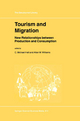 Tourism and Migration - C. Michael Hall; A. M. Williams