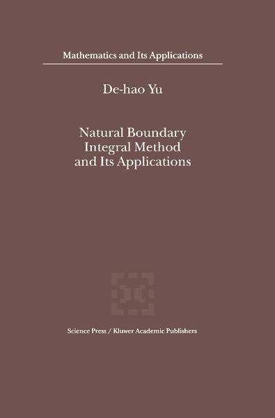 Natural Boundary Integral Method and Its Applications als Buch von De-Hao Yu - Springer Netherlands