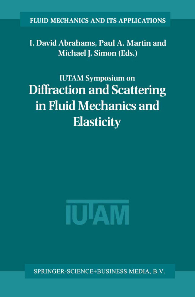 IUTAM Symposium on Diffraction and Scattering in Fluid Mechanics and Elasticity als Buch von