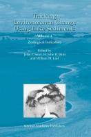 Tracking Environmental Change Using Lake Sediments: Volume 4: Zoological Indicators