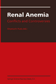 Renal Anemia: Conflicts and Controversies - Onyekachi Ifudu