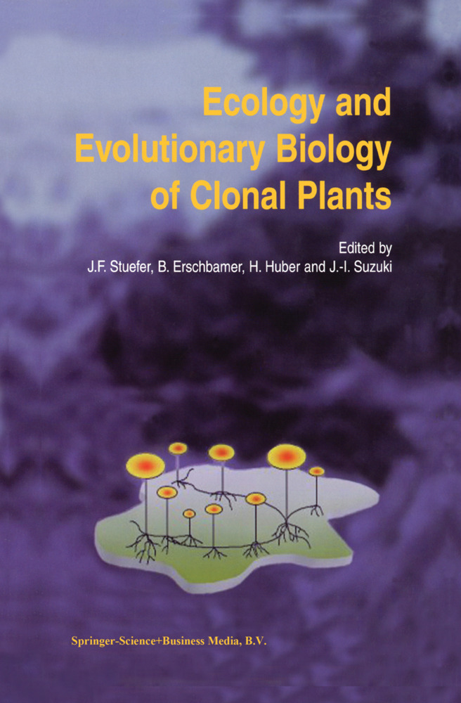 Ecology and Evolutionary Biology of Clonal Plants als Buch von - Springer Netherlands