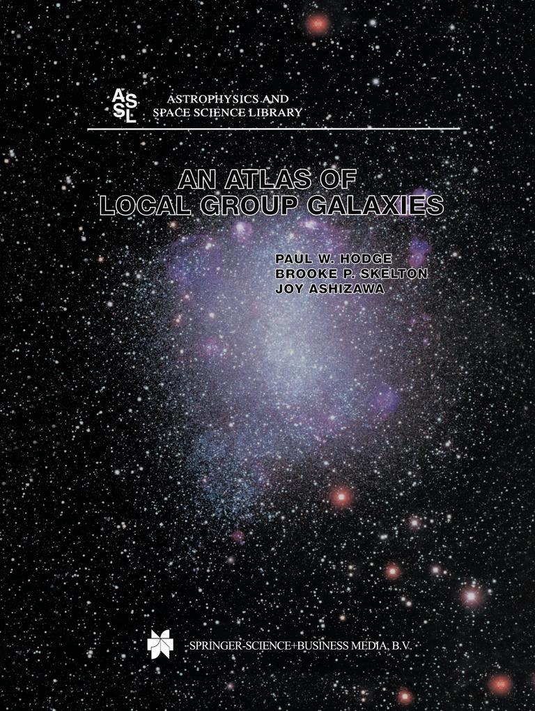 An Atlas of Local Group Galaxies als Buch von Joy Ashizawa, Paul W. Hodge, Brooke P. Skelton - Springer Netherlands