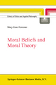 Moral Beliefs and Moral Theory - Mary Gore Forrester