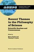 Recent Themes in the Philosophy of Science: Scientific Realism and Commonsense