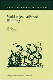 Multi-objective Forest Planning - Timo Pukkala (Editor)