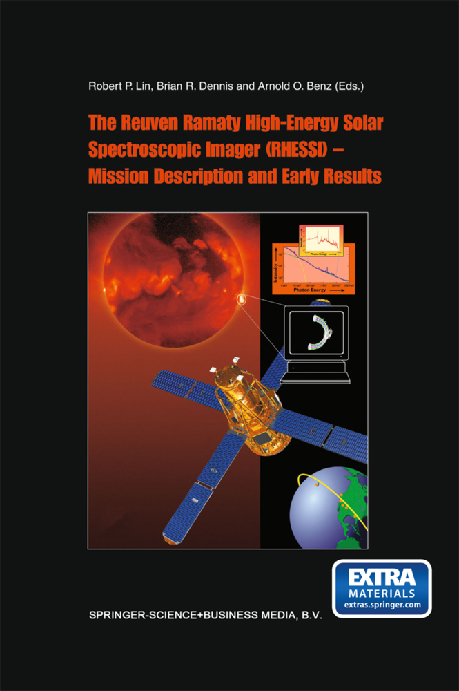 The Reuven Ramaty High Energy Solar Spectroscopic Imager (RHESSI) - Mission Description and Early Results als Buch von - Springer Netherlands