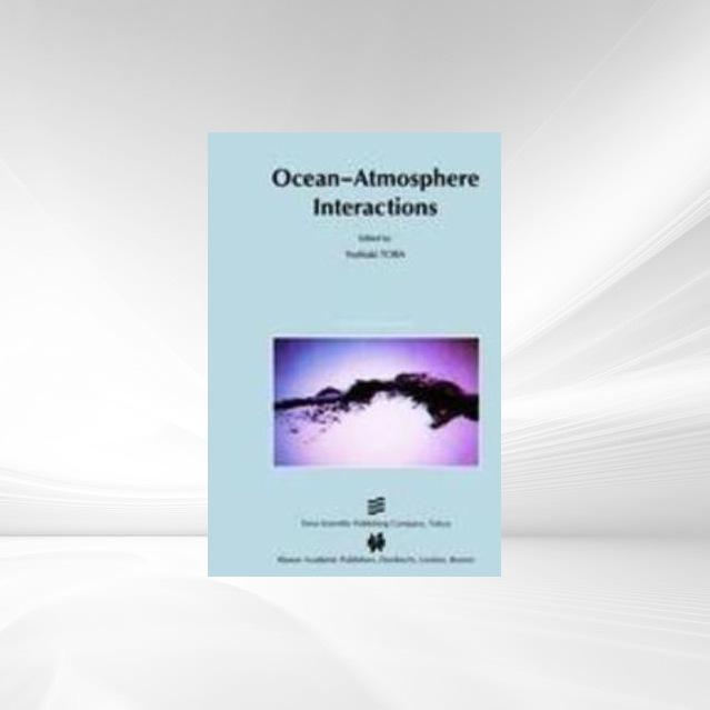 Ocean-Atmosphere Interactions als Buch von - Springer