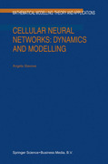 Slavova, A.: Cellular Neural Networks: Dynamics and Modelling