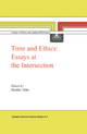 Time and Ethics: Essays at the Intersection - H.L Dyke